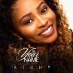GOSPEL MUSIC: Kechy – In Your Name (Prod. Evans Ogboi)