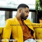 MUSIC: Ric Hassani – Love You Anyway