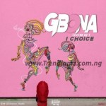 MUSIC: 1Choice – Gbona (Cover)