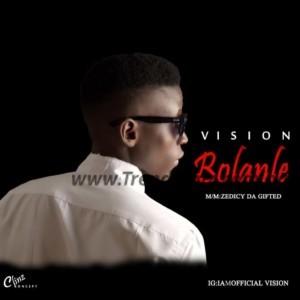 MUSIC: Vision - Bolanle