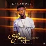 MUSIC: Sheandeot – Glory