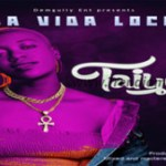VIDEO: Taiyel – Lavida Loca