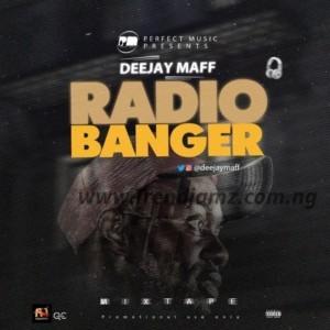 DJ MIX: Dj Maff - Radio Banger