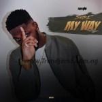 MUSIC: SNiPZ – My Way