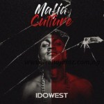 EP: Idowest – Mafia Culture Vol 1