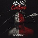 EP: Idowest – Mafia Culture Vol 1