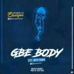 MUSIC: Youngtee Eleniyan Ft. Adyzy Eruku – Gbe Body
