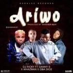 MUSIC: DJ Ricky – Ariwo Ft. Danny S, Whazman & Obadice
