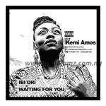 MUSIC: Kemi Amos – Ibi Ori + Waiting For You Ft. LKT