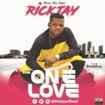 AUDIO + VIDEO: RickJay - One Love
