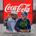 MUSIC: Neymar Freezay Ft. Christimmy – Coca-Cola