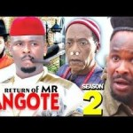 DOWNLOAD: The Return Of Mr. Dangote Season 2 – Latest Nigerian 2019 Nollywood Movie
