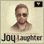 MUSIC: Otto Vonpablo Ft. Christ Rydaz – Joy & Laughter