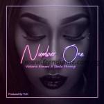 MUSIC: Victoria Kimani – Number One Ft. Stella Mwangi