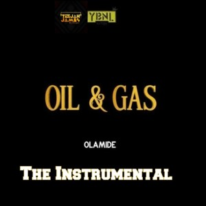 Instrumental: Olamide - Oil & Gas (Remake By Teejah James)