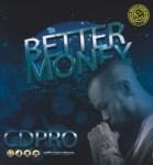 MUSIC: CDPro - Better Money