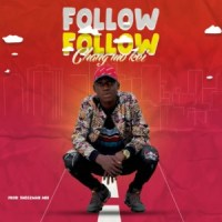 MUSIC: Changmokei - Follow Follow  (Prod. Shegzman Beatz)