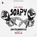 INSTRUMENTAL: Naira Marley - Soapy (Prod. By DJ Smith)