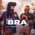 MUSIC: King Promise – Bra Ft. Kojo Antwi