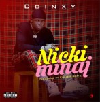 MUSIC: Coinxy - Nicki Minaj