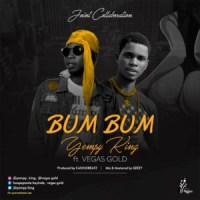 MUSIC: Yempy King Ft. Vegas Gold - Bum Bum (Prod. CasinoBeatz)