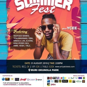 Gist: ALT.19 SummerFest with Ycee: Ycee is hosting the 'Biggest Summer Party' at Muri Okunola Park on August 31st