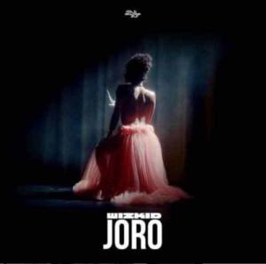AUDIO + VIDEO: Wizkid – Joro