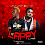 MUSIC: Omofolarin Ft. Dr Phyl - Lappy (Prod. Beatkilla)