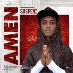 MUSIC: Suspenz - Amen
