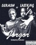 MUSIC: Lil Rash Ft. Lastking – Jorgor (Prod. Panda Mix)