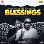 AUDIO + VISUALIZER: Minister Ladi Ft. Olamide - Blessings (Prod. ID Cabasa)