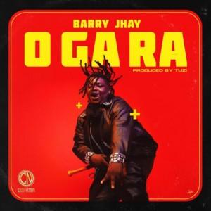 MUSIC: Barry Jhay – O Ga Ra