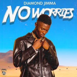 MUSIC: Diamond Jimma - No Worries
