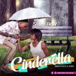 MUSIC: Smileboy - Cinderella