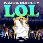 TRACKLIST: Naira Marley – LOL (Lord of Lamba)