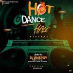 DJ Energy – Hot Dance Hall Mix