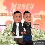 MUSIC: SureBoy Ft. Kowen - Money