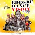 DJ MIX: DJ Tiny – Edegbe Dance Vision 2020 Mix