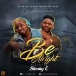 MUSIC: DJ Basebaba Ft. Sleaky C - Be Alright