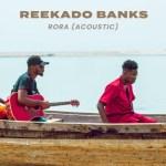 Reekado Banks – Rora (Acoustic Version)