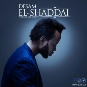 Desam - El-Shaddai