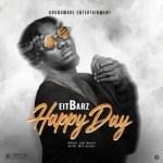Eitbarz - Happy Day (Prod. Joe Waxy)