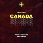 Harry Jazz - Canada (Prod. KessyMarc)
