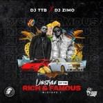 Dj TTB x Dj Zimo - Lifestyle Of The Rich & Famous Mix