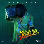 KidiKay - Kidi Vibe