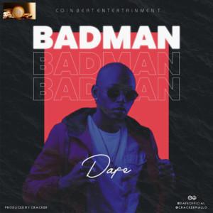 Dafe - Badman (Prod. Cracker)