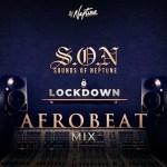 DJ Neptune – Sounds Of Neptune (LockDown Afrobeat Mix)