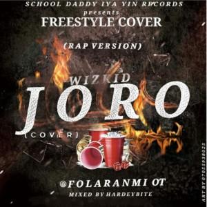 Folaranmi OT X Wizkid – Kolom (Joro Cover)