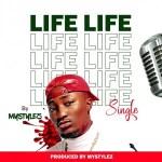 AUDIO + VIDEO: Mystylez – Life
