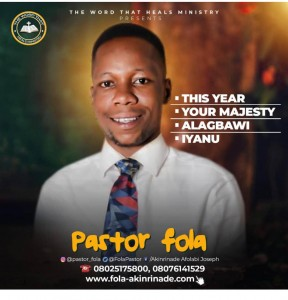 Pastor Fola - Iyanu, Alagbawi, Your Majesty & This Year